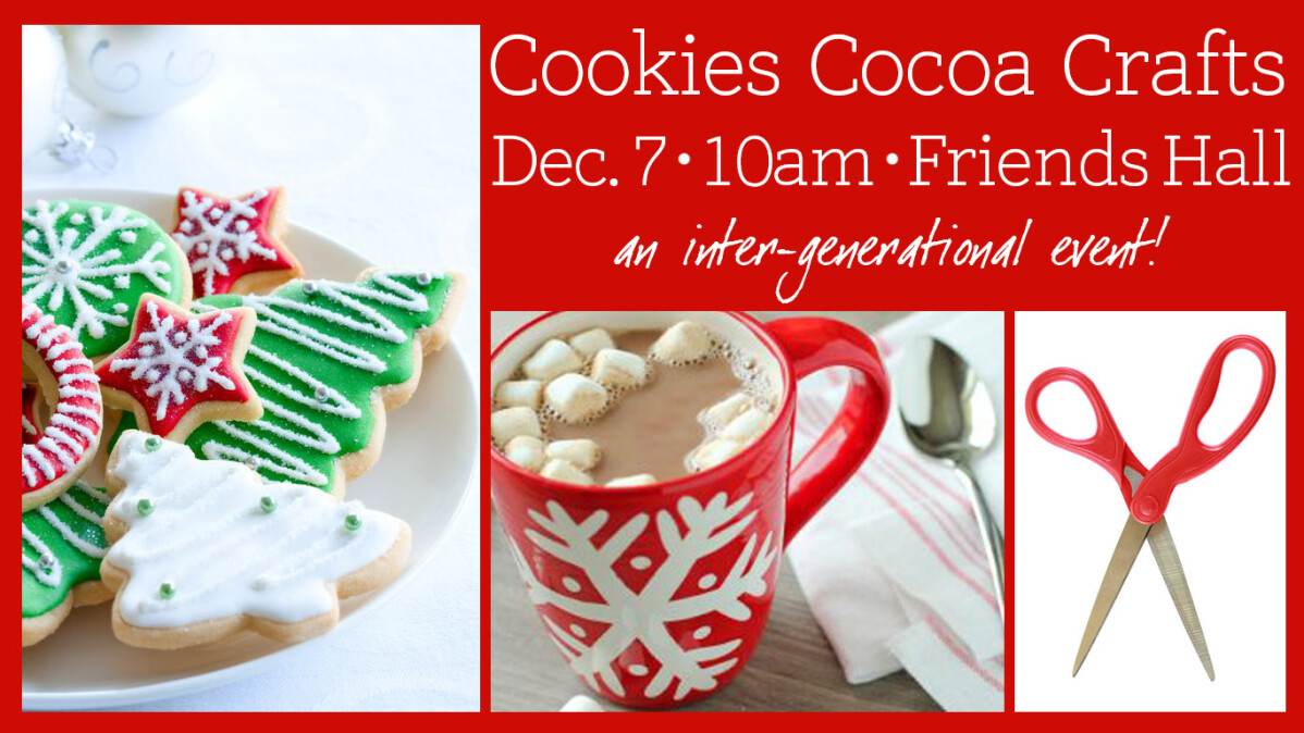 Cookies, Cocoa & Crafts